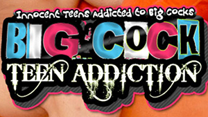 Big Cock Teen Addiction