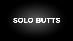 Solo Butts