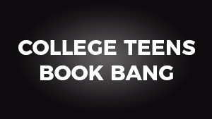 College Teens Book Bang