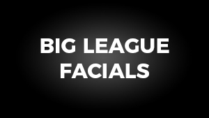 Big League Facials