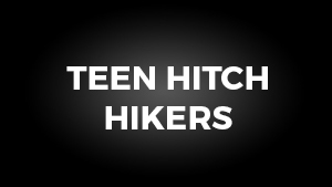 Teen Hitch Hikers