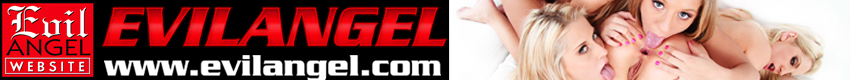 Evil Angel - The HARDCORE mega site. World famous studio, Evil Angel and their award winning stable of directors, has time and time again been proclaimed the best gonzo site on the internet. Come see what you've been missing and all the top stars in their hottest action anywhere online!