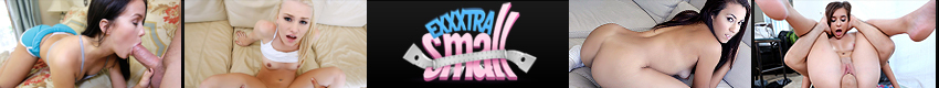 Exxxtra Small - We know what you like. Fun-sized teens ready to get picked up, tossed, flipped around, fucked and facialized! Watch these vertically challenged teens take cocks bigger than their heads now on www.ExxxtraSmall.com!