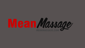 Mean Massage