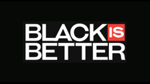 Black is Better
