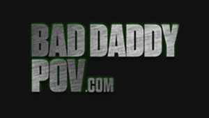 Bad Daddy POV